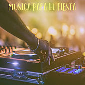 Musica Para El Fiesta by Various Artists