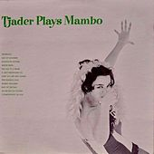 Tjader Plays Mambo (Remastered) by Cal Tjader