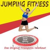 Jumping Fitness (Sport, Spaß, Sprung) - Das Original Trampolin-Workout & DJ Mix by Various Artists