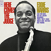 Here Comes the Judge by Eddie Harris
