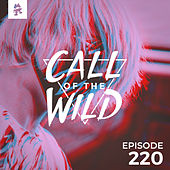 220 - Monstercat: Call of the Wild (Hosted by SachaVibes) by Monstercat