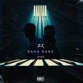 Bang Bang von Zk