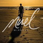 Miracle by Nuel