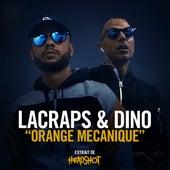 Orange Mécanique von Lacraps