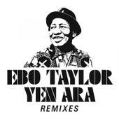 Yen Ara Remixes von Ebo Taylor