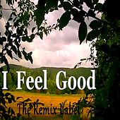 I Feel Good von Cristian Paduraru