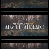 Mi Luna y Mi Sol de Al2 El Aldeano