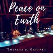 Peace on Earth von Theresa Jo Gaffney
