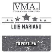 Tu Postura von Luis Mariano