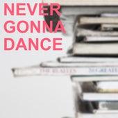 Never Gonna Dance de Carroll Gibbons