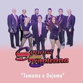 Tomame o Dejame by Sonora Tropicana
