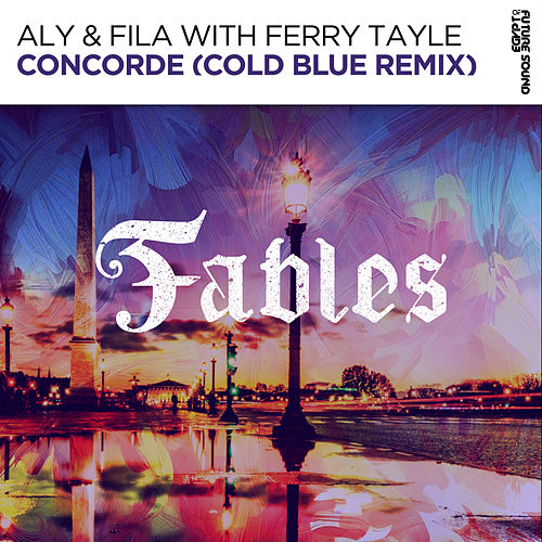 Concorde (Cold Blue Remix) (with Ferry Tayle) von Aly & Fila