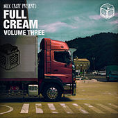 Full Cream, Vol. 3 - Single by Various Artists