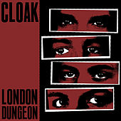London Dungeon by Cloak