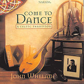 Come To Dance by John Whelan