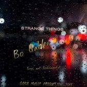 Strange Things by Bo Gabler