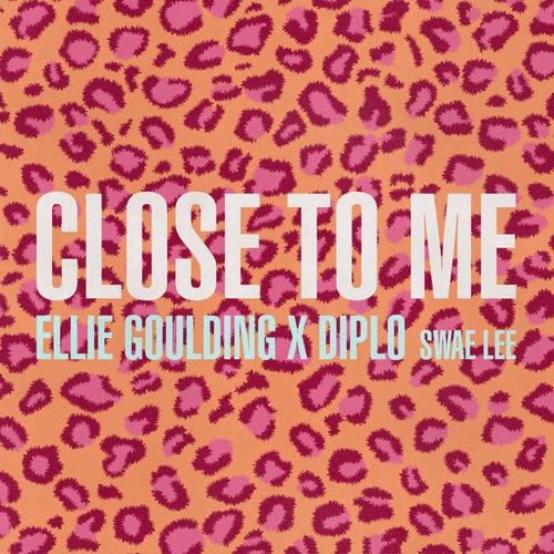 Close To Me by Ellie Goulding, Diplo, Swae Lee