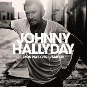 Mon pays c'est l'amour von Johnny Hallyday