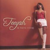 Je veux vivre by Teeyah