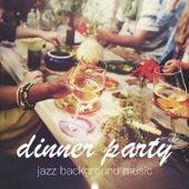 Dinner Party Jazz Background Music de Various Artists