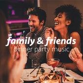 Family & Friends Dinner Party Music von Antonio Paravarno