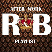 After Work RnB Playlist de Various Artists