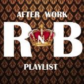 After Work RnB Playlist von Various Artists