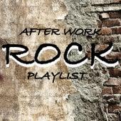 After Work Rock Playlist de Various Artists