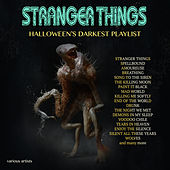 Stranger Things - Halloween's Darkest Playlist de Various Artists