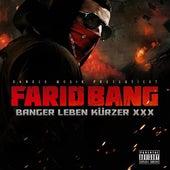 Banger leben kürzer XXX von Farid Bang