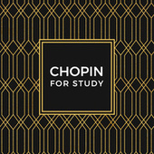 Chopin For Study de Various Artists