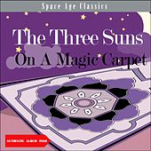 On A Magic Carpet / 1960 (Album of 1960) de The Three Suns