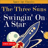 Swingin On A Star (Album of 1959) de The Three Suns