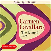 The Lamp Is Low (Album of 1953) von Carmen Cavallaro