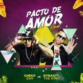 Pacto de Amor (Remix) by Cheko ESM