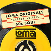 Loma Originals: 60's Soul by Various Artists