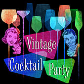 Vintage Cocktail Party by Various Artists