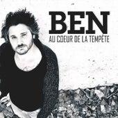 Au Coeur De La Tempête by Ben