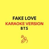 FAKE LOVE (BTS - Karaoke Version) by JMKaraoke
