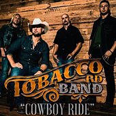 Cowboy Ride von Tobacco Rd Band