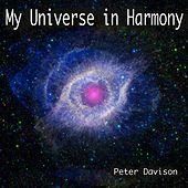 My Universe in Harmony by Peter Davison