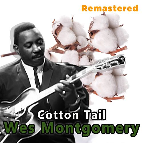 Cotton Tail by Wes Montgomery