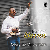 Mais um Vencedor, Vol. 3 de Júnior Barros