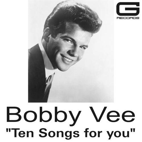 Ten songs for you von Bobby Vee