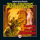 Folge 125: Zombies aus dem Höllenfeuer. Teil 1 von 3 von John Sinclair