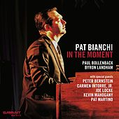 In the Moment de Pat Bianchi