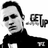 Get Up: All City Toy de Tre