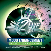 Rock2live Mood Enhancement Music Compilation by Various Artists
