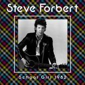 School Girl (Live) by Steve Forbert