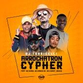 Arrochatron Cypher de DJ Torricelli